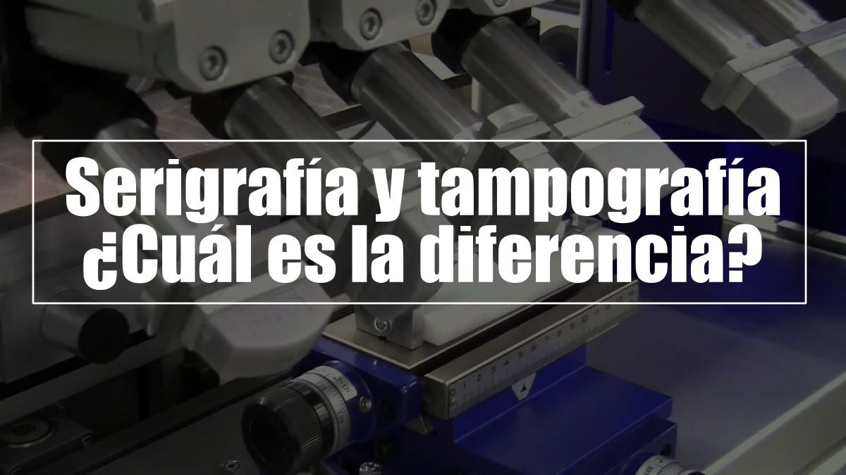 Serigrafía Y Tampografía: ¿Cuál Es La Diferencia?